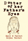 Dotter of Her Father's Eyes - Book