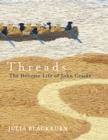Threads : The Delicate Life of John Craske - Book