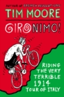 Gironimo! : Riding the Very Terrible 1914 Tour of Italy - Book