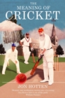 The Meaning of Cricket - Book