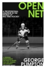Open Net : A Professional Amateur in the World of Big-Time Hockey - Book