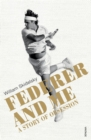 Federer and Me : A Story of Obsession - Book
