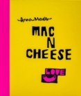 Anna Mae's Mac N Cheese : Recipes from London's legendary street food truck - Book