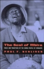 The Soul of Mbira : Music and Traditions of the Shona People of Zimbabwe - Book