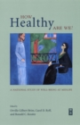 How Healthy Are We? : A National Study of Well-Being at Midlife - eBook