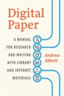 Digital Paper : A Manual for Research and Writing with Library and Internet Materials - eBook
