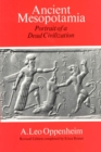 Ancient Mesopotamia : Portrait of a Dead Civilization - eBook