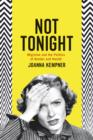 Not Tonight : Migraine and the Politics of Gender and Health - Book