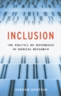 Inclusion : The Politics of Difference in Medical Research - Book
