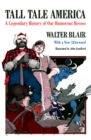 Tall Tale America : A Legendary History of our Humorous Heroes - eBook