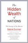 The Hidden Wealth of Nations : The Scourge of Tax Havens - eBook