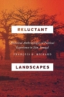 Reluctant Landscapes : Historical Anthropologies of Political Experience in Siin, Senegal - Book