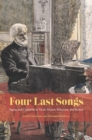 Four Last Songs : Aging and Creativity in Verdi, Strauss, Messiaen, and Britten - eBook