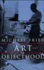 Art and Objecthood : Essays and Reviews - Book