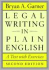 Legal Writing in Plain English, Second Edition : A Text with Exercises - Book