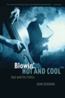 Blowin' Hot and Cool : Jazz and Its Critics - Book
