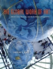 The Global Work of Art : World's Fairs, Biennials, and the Aesthetics of Experience - eBook
