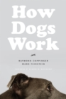 How Dogs Work - eBook