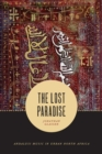 The Lost Paradise : Andalusi Music in Urban North Africa - eBook