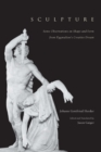 Sculpture : Some Observations on Shape and Form from Pygmalion's Creative Dream - eBook