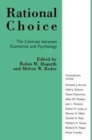 Rational Choice : Contrast Between Economics and Psychology - Book