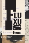 Fluxus Forms : Scores, Multiples, and the Eternal Network - eBook