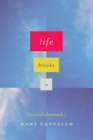 Life Breaks In : A Mood Almanack - eBook