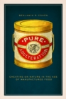 Pure Adulteration : Cheating on Nature in the Age of Manufactured Food - Book