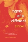 Tigers of a Different Stripe : Performing Gender in Dominican Music - eBook