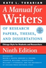 A Manual for Writers of Research Papers, Theses, and Dissertations, Ninth Edition : Chicago Style for Students and Researchers - eBook