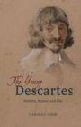 The Young Descartes : Nobility, Rumor, and War - Book