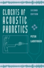 Elements of Acoustic Phonetics - Book