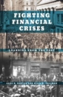 Fighting Financial Crises : Learning from the Past - Book