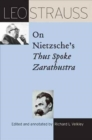 Leo Strauss on Nietzsche's Thus Spoke Zarathustra - Book