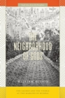 The Neighborhood of Gods : The Sacred and the Visible at the Margins of Mumbai - Book