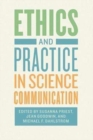 Ethics and Practice in Science Communication - Book