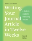 Writing Your Journal Article in Twelve Weeks, Second Edition : A Guide to Academic Publishing Success - eBook