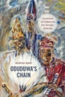 Oduduwa's Chain : Locations of Culture in the Yoruba-Atlantic - Book