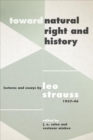 "Toward ""Natural Right and History"" : Lectures and Essays by Leo Strauss, 1937-1946 - Book"