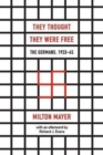 They Thought They Were Free - The Germans, 1933-45 - Book