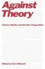 Against Theory : Literary Studies and the New Pragmatism - Book