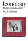 Iconology : Image, Text, Ideology - Book