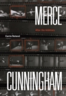 Merce Cunningham : After the Arbitrary - Book