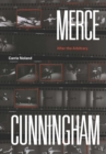Merce Cunningham : After the Arbitrary - eBook