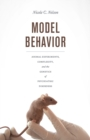 Model Behavior : Animal Experiments, Complexity, and the Genetics of Psychiatric Disorders - Book