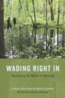 Wading Right In : Discovering the Nature of Wetlands - eBook