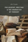 Philosophy, Writing, and the Character of Thought - Book