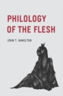 Philology of the Flesh - Book