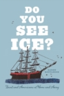 Do You See Ice? : Inuit and Americans at Home and Away - Book
