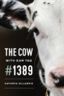The Cow with Ear Tag #1389 - Book